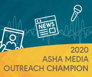 Asha Media Outreach Champion
